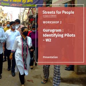 Gurugram's Streets for People - W2