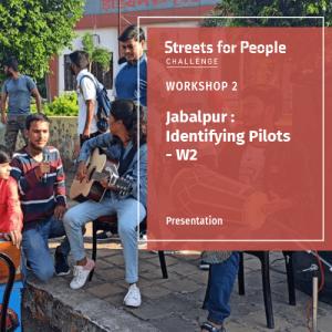Jabalpur's Streets for People - W2