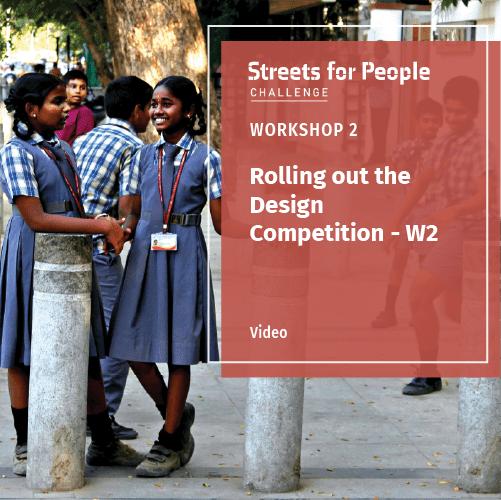 Streets for People Challenge – Workshop 2