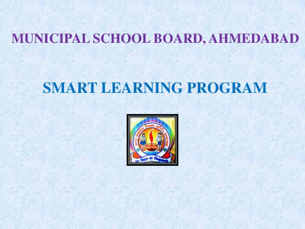 Smart leaning: Ahmedabad